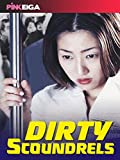 Dirty Scoundrels (Edited Version) [OV]