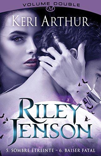 Riley Jenson intégrale 5&6