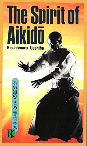 The Spirit of Aikido, used for sale  Delivered anywhere in Ireland