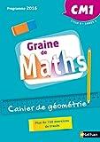 Graine de Maths - Cahier de géométrie CM1