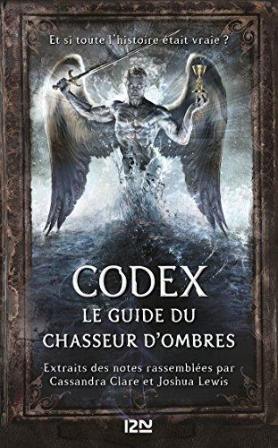 Codex : le guide du Chasseur d'ombres