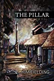 Front cover for the book The Pillar by Kim Fielding