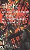 Los días de la Comuna. Turandot o El congreso de los blanqueadores: Teatro completo,  11 (El Libro De Bolsillo - Bibliotecas De Autor - Biblioteca Brecht)