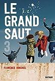 Le Grand saut - Tome 3 - Dès 15 ans (3)