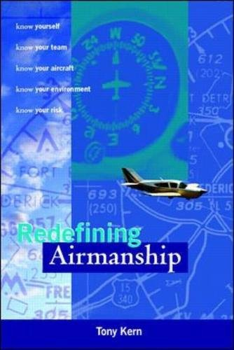 Redefining Airmanship par Tony T. Kern