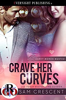 Crave Her Curves (Curvy Women Wanted Book 14) by [Crescent, Sam]