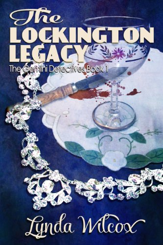 The Lockington Legacy (The Gemini Detectives) by Lynda Wilcox
