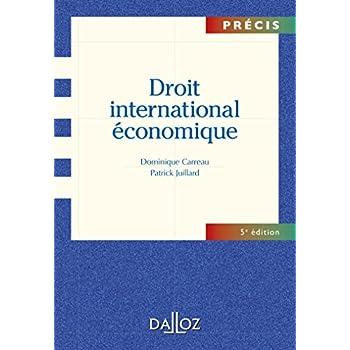 Droit international économique - 5e éd.: Précis