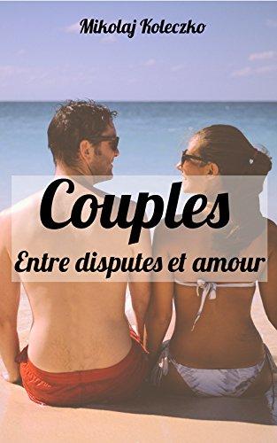 couples-entre-disputes-et-amour