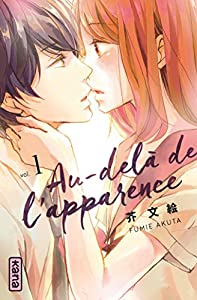 Au-delà de l'apparence Edition simple Tome 1