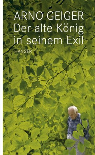 Buchseite und Rezensionen zu 'Der alte König in seinem Exil' von Arno Geiger