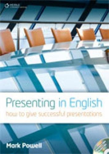 Presenting in English: How to Give Successful Presentations (Updated Edition) (Student Book and Audio CD)