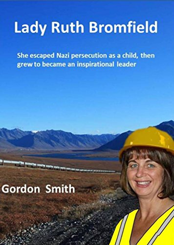 Book cover image for Lady Ruth Bromfield: She escaped Nazi persecution as a child and then grew to become an inspirational leader