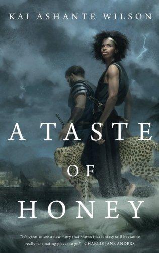 A Taste of Honey by Kai Ashante Wilson (2016-10-25)