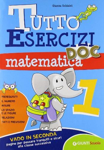 Tutto esercizi DOC. Matematica. Per la Scuola elementare: 1