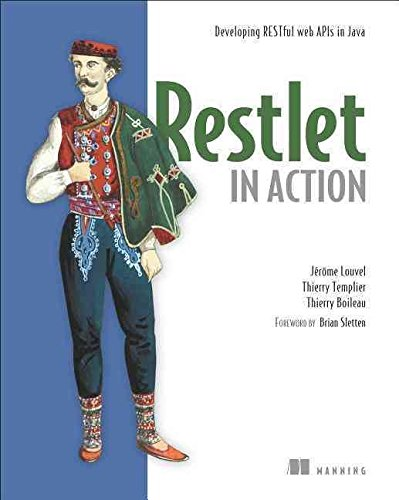 [(Restlet in Action)] [By (author) Jerome Louvel ] published on (December, 2012)