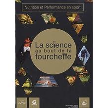 Nutrition et performance en sport : La science au bout de la fourchette