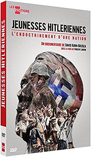 Jeunesses hitlériennes - L'endoctrinement d'une nation / David Korn-Brzoza, réal. | Korn-Brzoza, David. Metteur en scène ou réalisateur. Scénariste