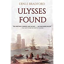Ulysses Found: A Fascinating account retracing the mythical journey of Ulysses