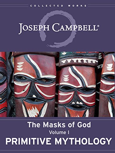 Primitive Mythology (The Masks of God Book 1) (English Edition) por Joseph Campbell