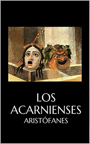 Los Acarnienses por Aristófanes