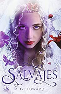Salvajes par A.G. Howard