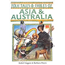 Folk Tales and Fables of Asia and Australia (Folk Tales and Fables Series) by Barbara Hayes (1998-06-02)