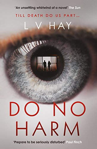 Do No Harm by [Hay, L. V.]