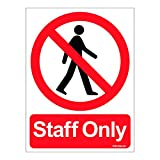 #6: Clickforsign SIGN44-M-1-2x Staff Only Sign Board