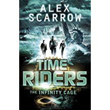 TimeRiders: The Infinity Cage (book 9)