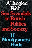 Tangled Web: Sex Scandals in British Politics and Society