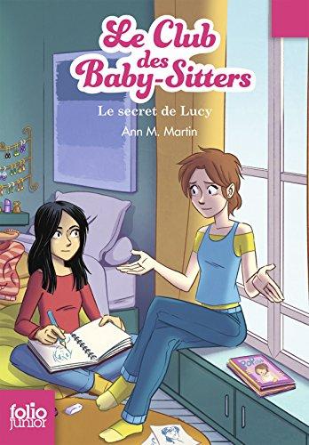 Le Club des baby-sitters (Tome 3) - Le secret de Lucy