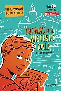 """Afficher """"Thomas et le misterio Dali"""""""