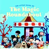 The Little Book of the Magic Roundabout