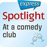 Spotlight express - Ausgehen: Wortschatz-Training Englisch - Stand-up-Comedy