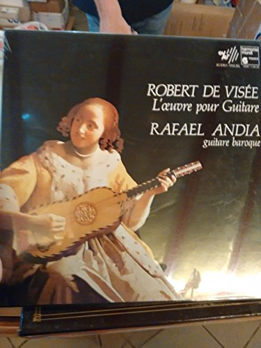 Robert de Visee: Guitar Works - Rafael Andia, Guitar baroque - 3 LPS VINYL HARMONIA MUNDI FRANCE 1186.88 -