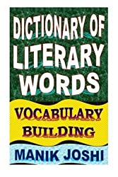 Dictionary of Literary Words: Vocabulary Building (English Word Power) (Volume 7) by Mr. Manik Joshi (2014-01-25)
