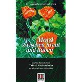 Mord zwischen Kraut und Rüben: Gartenkrimis