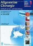 Zahn-Mund-Kiefer-Heilkunde, 3 Bde., Bd.1, Allgemeine Chirurgie - Norbert Schwenzer, Michael Ehrenfeld