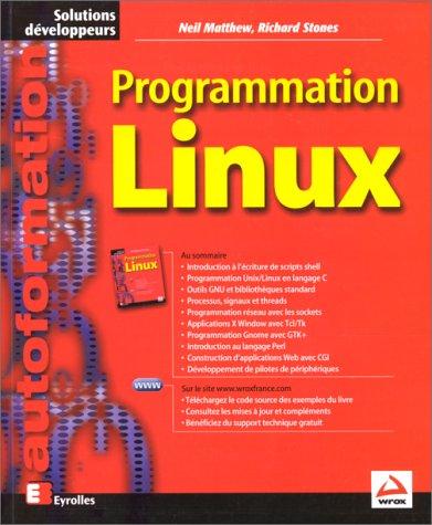 Programmation Linux par Neil Matthew