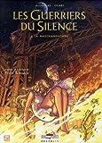 Les Guerriers du Silence, Tome 2 - La marchandhomme