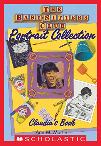 Claudia's Book (The Baby-Sitters Club Portrait Collection) (English Edition)
