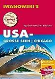 USA-Große Seen / Chicago - Reiseführer von Iwanowski: Individualreiseführer mit Extra-Reisekarte und Karten-Download (Reisehandbuch)