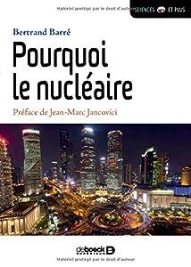"""Afficher """"Pourquoi le nucléaire"""""""