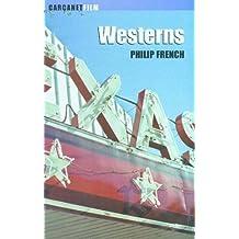 Westerns: Aspects of a Movie Genre (Film Books)