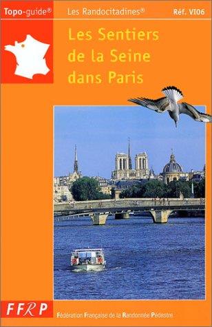 Les sentiers de la Seine dans Paris à pied