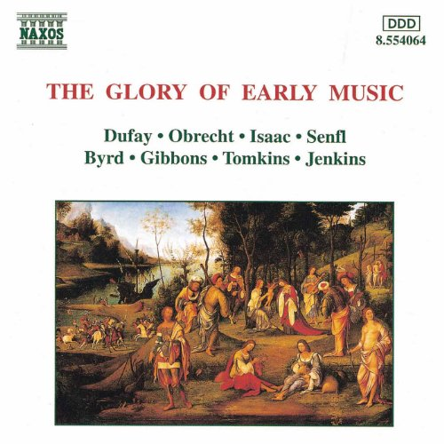 Early Music (The Glory of)