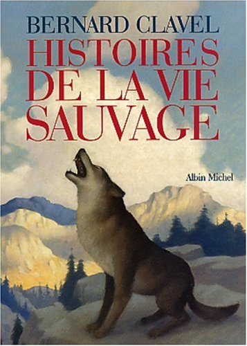 Histoires de la vie sauvage