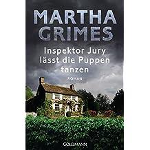 Inspektor Jury lässt die Puppen tanzen: Ein Inspektor-Jury-Roman 21