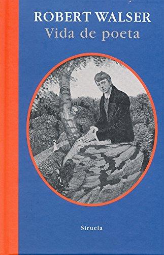 Vida de poeta (Libros del Tiempo) por Robert Walser